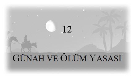 12. Günah Ve Ölüm Yasası